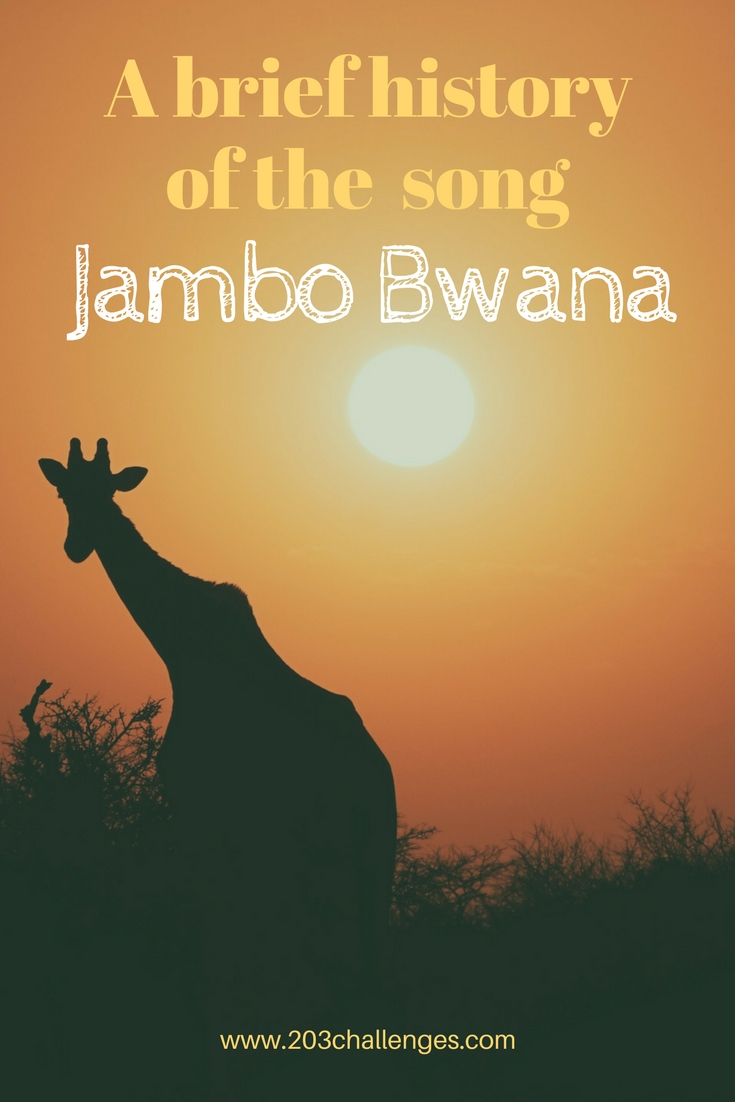 A brief history of the Jambo Bwana song (Hakuna Matata