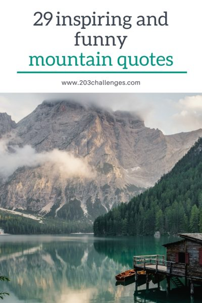 29 inspiring and funny mountain quotes | 203Challenges