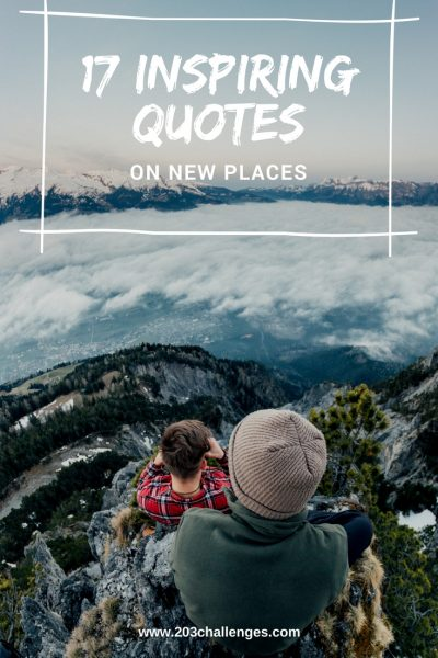 17 Inspiring Quotes On New Places 203challenges